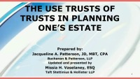The Use of Trusts in Planning One's Estate