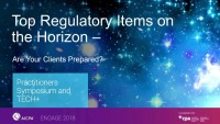 Solution Session: Top Regulatory Items on the Horizon. Are Your Clients Prepared?