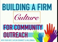 Building a Firm Culture for Community Outreach