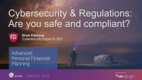 Cybersecurity & Regulations: Are You Safe and Compliant?