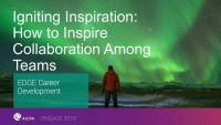 Igniting Inspiration: How to Inspire Collaboration Among Teams
