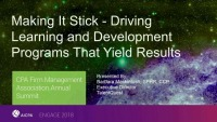 Making It Stick - Driving Learning and Development Programs That Yield Results