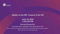 Update on the IRS, Treasury & the Hill