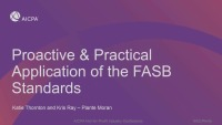 Proactive & Practical Application of the FASB Standards