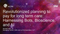 Revolutionized Planning to Pay for Long Term Care: Harnessing Bots, Bioscience, and AI