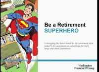 Be A Retirement Superhero To Your Clients