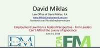 Employment Law from a Federal Perspective - Firm Leaders Can't Afford the Luxury of Ignorance