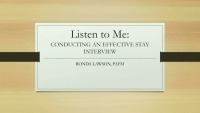 Listen to Me: How to Conduct an Effective Stay Interview
