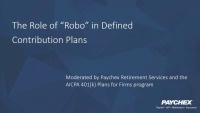 """The Role of """"Robo"""" in Defined Contribution Plans"""