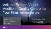 Ask the Experts Virtual Addition: Quality Control for Your Firm (not eligible for CPE)