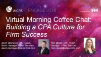 Virtual Morning Coffee Chat: Building a CPA Culture for Firm Success