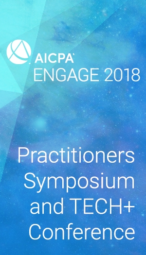 Practitioners Symposium and TECH+ Conference (as part of AICPA ENGAGE 2018)