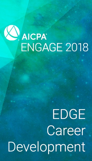 EDGE Career Development (as part of AICPA ENGAGE 2018)