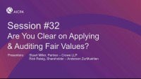 Are You Clear on Applying & Auditing Fair Value?
