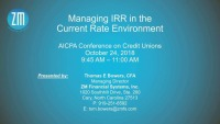 Managing Interest Rate Risk in the Current Environment