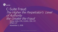 C-Suite Fraud - The Higher the Perpetrator's Level of Authority the Greater the Fraud