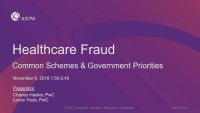 Healthcare Fraud and Abuse - Common Schemes and Government Priorities