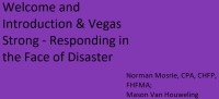 Welcome and Introduction & Vegas Strong - Responding in the Face of Disaster