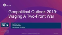 Welcome & Introductory Remarks & Geopolitical Outlook 2019