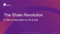 The Shale Revolution - A Tale of Innovation in Oil & Gas