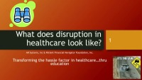 What Does Disruption in Health Care Look Like? icon