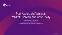Post-Acute Joint Ventures: Market Overview and Case Study  icon