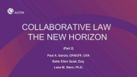 Part 2: Collaborative Law the New Horizon