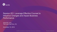 Corporate Governance: Leverage Effective Counsel to Influence Changes and Impact Business Performance