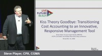 Kiss Theory Goodbye: Transitioning Cost Accounting to an Innovative, Responsive Management Tool