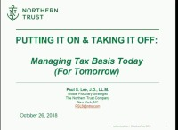 Putting It On & Taking It Off: Managing Tax Basis Today (For Tomorrow)