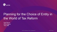 Planning for the Choice of Entity in the World of Tax Reform: Part II