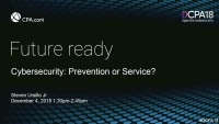 Cybersecurity: Prevention or Service?