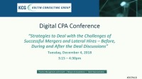Strategies to Deal with the Challenges of Successful Mergers - Before, During, and After the Deal Discussions