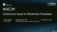 Continuous Quest to Streamline Processes