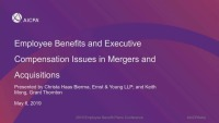 Employee Benefits and Executive Compensation Issues in Mergers and Acquisitions