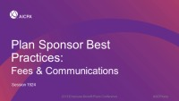 Plan Sponsor Best Practices, Fees & Communications