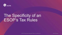 The Specificity of an ESOP's Tax Rules