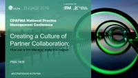 Creating a Culture of Partner Collaboration: How Can a Firm Manager Make This Happen?