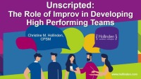 Unscripted: The Role of Improv in Developing High-Performing Teams