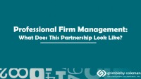 Professional Firm Management: What Does This Partnership Look Like?