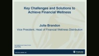 Key Challenges and Solutions to Achieve Financial Wellness - Presented by Prudential