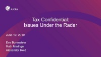 Tax Confidential:  Issues Under the Radar