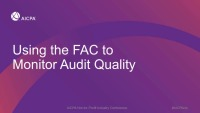 Using the FAC to Monitor Audit Quality