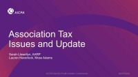 Association Tax Issues and Updates