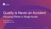 Quality is Never an Accident - Focusing Efforts in Single Audits