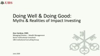 Doing Well & Doing Good: Myths & Realities of Impact Investing