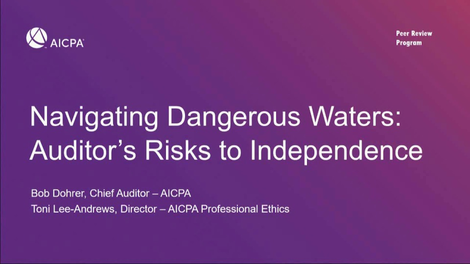Navigating Dangerous Waters: Auditor's Risks to Independence