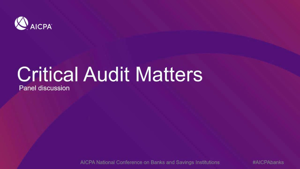 Coming to an Auditor's Report Near You: Critical Audit Matters (CAMs)