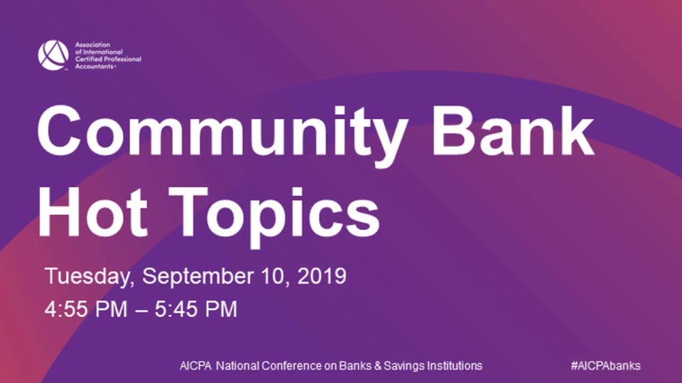 Community Bank Hot Topics