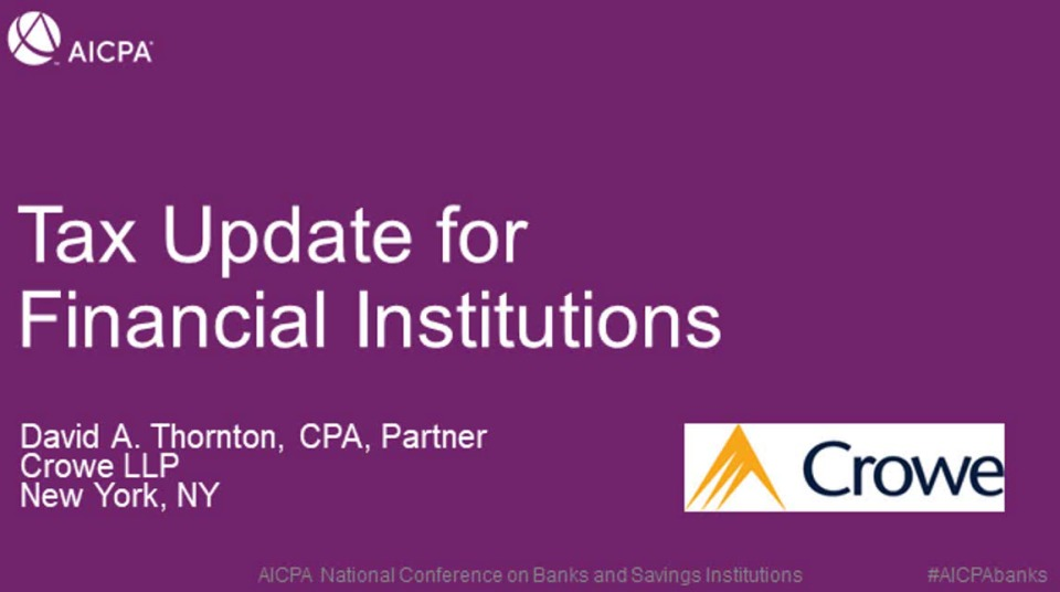 Tax Update for Financial Institutions